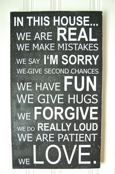 House Rules I want this sign