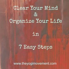 7 Easy Steps To Start The Year off With A Clean Slate & Clear Mind