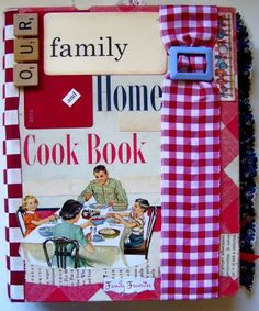 family scrapbook, scrapbook journal, scrapbooking journals, cookbook famili, famili scrapbook, cookbook scrapbook, art cookbook, famili cookbook, altered art
