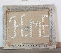 Buttons and Burlap Home in Vintage Rusty Frame by ClothandPatina