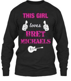 This Girl Loves Bret Michaels