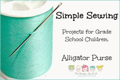 Sew a felt alligator purse with your child. Grade school activity, great for winter crafts, after school.