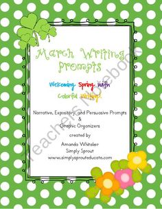 March Writing Prompts - Welcoming Spring with Colorful Writing product from Simply Sprout on TeachersNotebook.com