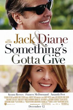 Something's Gotta Give movi poster, romantic movies, hamptons house, beach houses, writing a novel, someth gotta, jack nicholson, favorit movi, movie trailers