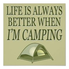 #camping especially with friends and family