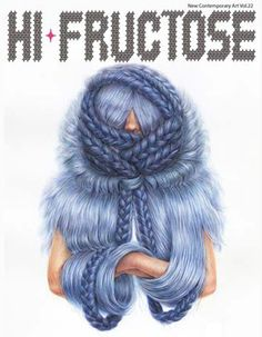 Hi-fructose Magazine. Badassery covers they have. True fantasy art richness with fine art flair enriched with pure twisted originality lol! Oh I kid you not...this mag is badass. I love it!