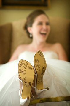 #Brides, have your bridesmaids & #flowergirl sign the bottom of your shoes.  This way, when you walk down the isle, you are walking with them!