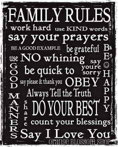 a home always needs family rules.....