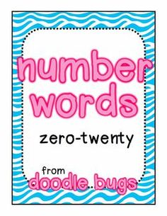 Thank you for taking a look at this number word unit. This unit focuses on number words zero-twenty. Here is what is included:{1} Letter Ca...