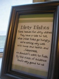 Love this! I will never look at dirty dishes the same......