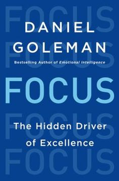 Bestselling author Daniel Goleman returns with a groundbreaking look at today's scarcest resource and the secret to high performance and fulfillment: attention.