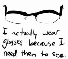 Glasses Frames Quotes : Funny Quotes About Eyeglasses. QuotesGram
