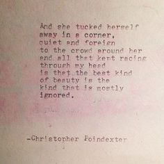 The best kind of beauty is the kind that is mostly ignored..