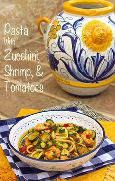 Italian Food Forever » Pasta with Shrimp, Zucchini, & Cherry Tomatoes