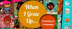When I Grow Up by Sanoen.  iPad app for early readers between the ages of 0 and 5.
