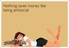 life motto, introvert problems, laugh, saving money, funni
