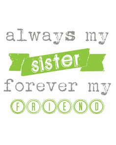 Sister and friend free printable.