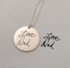 Personalized handwriting engraved necklace in by megangoldkamp--I have a great idea for this--when I have $70 to spend on a necklace...