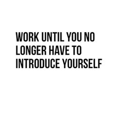 Life Quotes, Work Hard, Goals Girl Quotes, Inspirational Quotes Work, Work Until You No Longer, Business Success Quotes,...