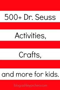 500+ Dr. Seuss Activities for Kids