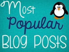 Most Popular Blog Posts from The Science Penguin--Best Ideas in ONE place! (Classroom Management, Teaching Ideas, and Science Activities)