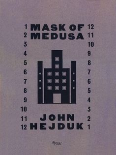 """MASK OF MEDUSA -As a product of the grand ambitions of modernism, John Hejduk contemplated, understood, and pushed the boundaries of the architectural and design theories into a way of thinking about place of design and possibilities of architecture in the world.  Mask of Medusa is one of the most literary, elegant, and thoughtful monographs on on Hejduk and his """"poetics of architecture""""."""