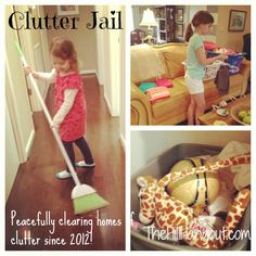 Use The Hill Hangout's method of Clutter Jail to get your children to pick up their stuff!!