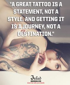 #inkedmag #tattoo #statement #style #journey #destination #quote #quotes #inked #tattoos #memes #share