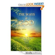The Ways of God (Finding Purpose Through Your Pain)