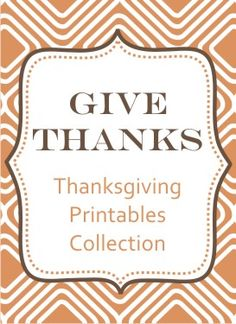 Thanksgiving (and Christmas) printables