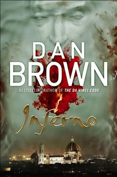 Dan Brown // Inferno wonderful adventurist read- hope a film is made ...
