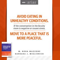 """ASCD authors M. Nora Mazzone & Barbara J. Miglionico share tips on how to avoid unhealthy conditions in their ASCD Arias book, """"Stress-Busting Strategies for Teachers."""""""