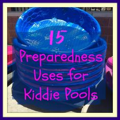 GRAPHIC -- 15 Preparedness Uses for Kiddie Pools http://thesurvivalmom.com/15-preparedness-uses-kiddie-pools/?utm_campaign=coscheduleutm_source=pinterestutm_medium=The%20Survival%20Mom%20(Family%20Survival%20%26amp%3B%20Preparedness)utm_content=GRAPHIC%20--%2015%20Preparedness%20Uses%20for%20Kiddie%20Pools