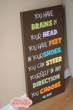 You have brains in your head you have feet in by prairieboutique, $42.50