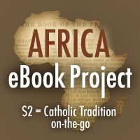 Africa eBook Project a Great Success! | Evangelizing Catechesis