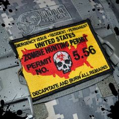 Zombie Hunting Permit military morale Velcro by TacticalTextile, $3.99