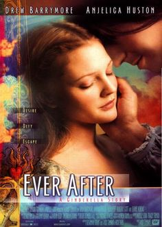 Ever After. Gets me every time.