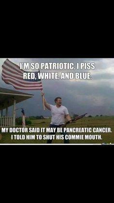 I'm so patriotic.