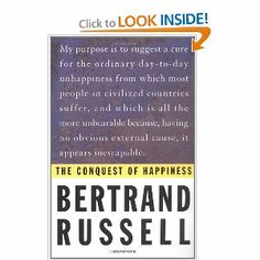 September 2013: An outstanding book about happiness: Bertrand Russell, The Conquest of Happiness.