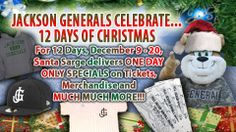 """Black Friday"" and ""Cyber Monday"" might be over, but for the second straight year the Generals are offering special deals and discounts leading up to Christmas. The ""12 Days of Christmas"" event will begin on Monday, December 9th and will include amazing deals and discounts on tickets, merchandise and much more for the baseball fan in your family.    Visit https://www.facebook.com/jacksongenerals to learn more."