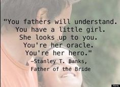 4 Words All Dads of Daughters Need to Hear