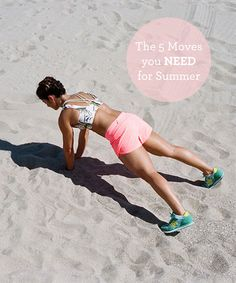 The 5 Moves you NEED for Summer (Sand helps sculpt your muscles)