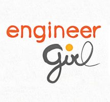 Engineers Girl: motivation for girls to pursue engineering!