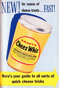 Judge me if you want, but I love Cheez Whiz! <3 #food #vintage #ad