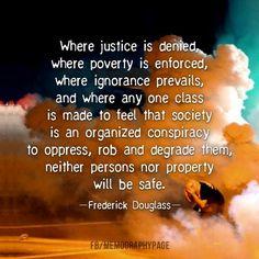 ~ Frederick Douglass