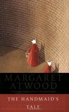 From Conor / The Handmaid's Tale by Margaret Atwood / PR9199.3.A8H3 1998 / http://catalog.lib.umt.edu/vwebv/holdingsInfo?bibId=1278520