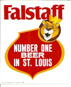 Old Falstaff Beer Sticker At one time Falstaff beer was bigger than Budweiser in St. Louis!