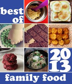 Best of 2013: Family Friendly Food Ideas. Lunch box ideas, toddler snacks and family friendly meal ideas.
