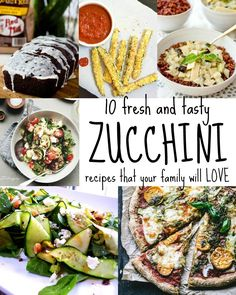 Ten Zucchini Recipes