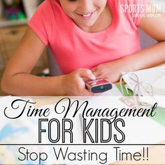 Do your kids waste time and can't stay on task to get their necessary tasks done? Use these time management ideas to help your kids make the best use of their time.